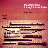 The indios flute through the century