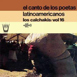 """Los Calchakis """"El canto de los poetas Latinoamericanos"""""""